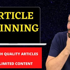 Article Spinning - What's The Best Article Spinner For 2021?