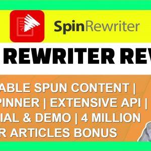 Spin Rewriter Review | Demo | Tutorial | Discount | Massive Bonus Pack
