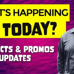 What's Happening Today?  Product Promos and Bonuses