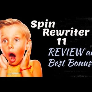 Spin Rewriter 11 Review and Best Bonuses - Best Bonuses for Spin Rewriter 11 Review
