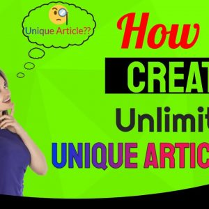 How To Create Unlimited Unique Content - Spin Rewriter 11 Review - Unlimited Unique Articles
